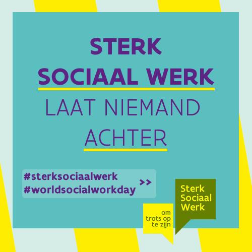 Sterk sociaal werk laat niemand achter. #sterksociaalwerk #worldsocialworkday